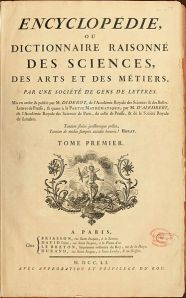 Encyclopédie of Denis Diderot and Jean d'Alembert